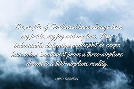 Amazoncom Herb Kelleher Famous Quotes Laminated Poster Print