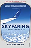 Skyfaring: A Journey with a Pilot (Vintage Books)