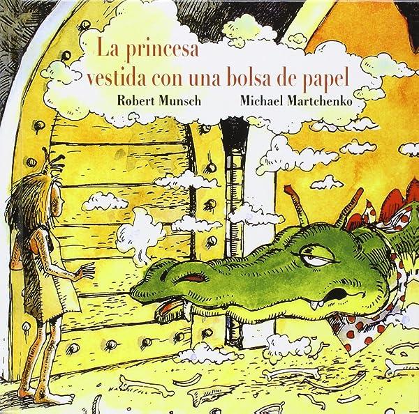La princesa vestida con una bolsa de papel - Libros para empoderar a las niñas - Mil ideas para regalar