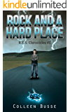Rock And A Hard Place (R.E.S. Chronicles Book 1)