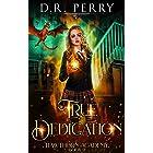 True Dedication (Hawthorn Academy Book 9)