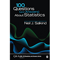 100 Questions (and Answers) About Statistics (SAGE 100 Questions and Answers Book 3)