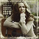 Very Best of Sheryl Crow +2 [Import anglais]