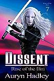 Dissent (Rise Of The Iliri Book 7)