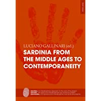 Sardinia from the Middle Ages to Contemporaneity: A case study of a Mediterranean island identity profile