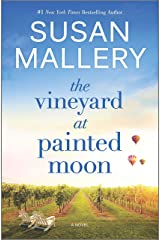 The Vineyard at Painted Moon: A Novel Kindle Edition