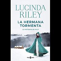 La hermana tormenta (Las Siete Hermanas 2): La historia de Ally (Spanish Edition)