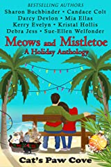 Meows and Mistletoe: A Holiday Anthology (Cat's Paw Cove) Kindle Edition
