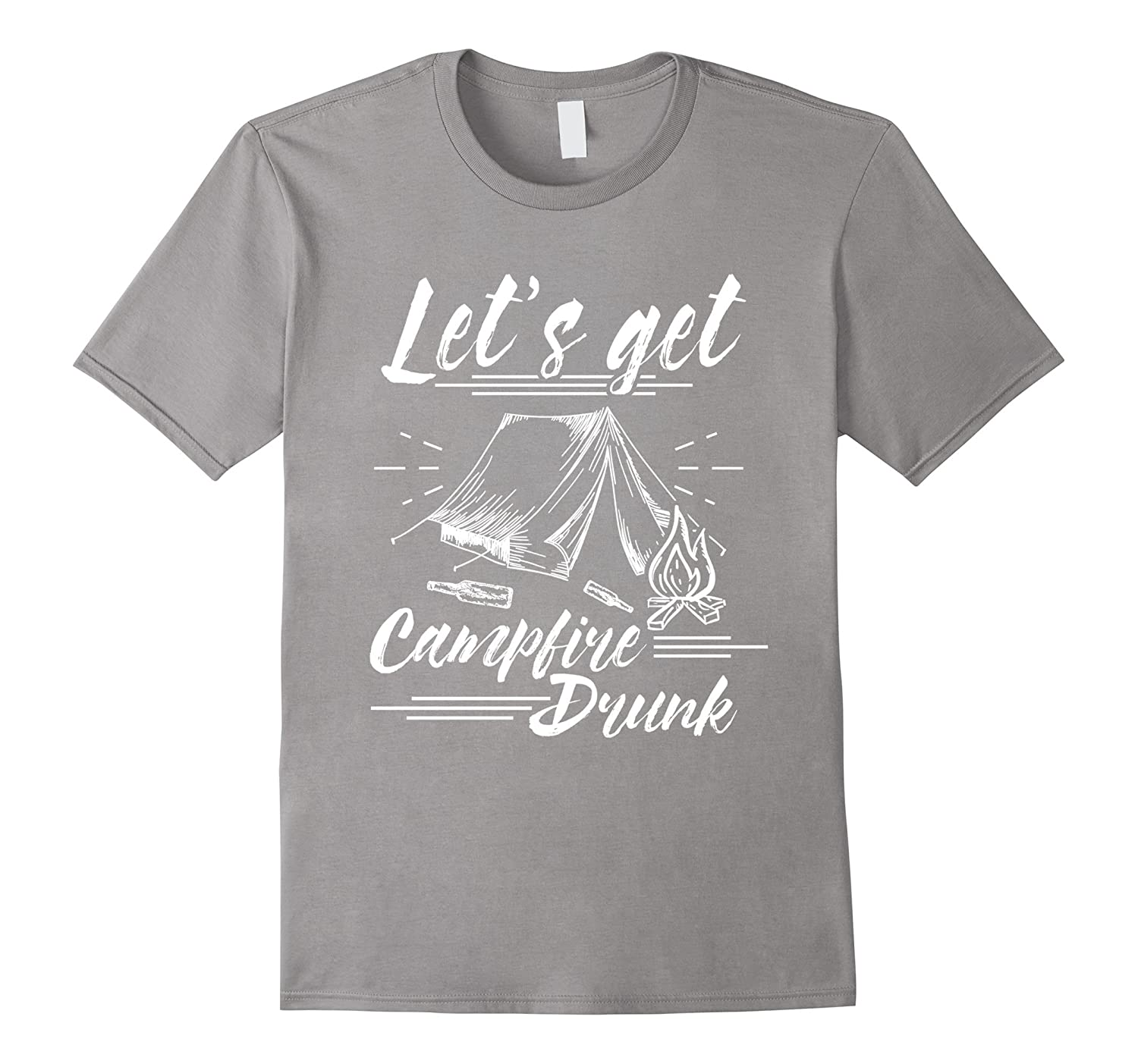 c9fdd4012 Lets Get Campfire Drunk Shirt Funny Fun Campers Drinking TShirt Camping T- Shirt-RT