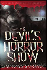 The Devil's Horror Show Kindle Edition