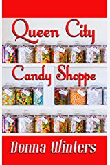 Queen City Candy Shoppe (Great Lakes Romances Book 7) Kindle Edition