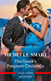 The Greek's Pregnant Cinderella (Cinderella Seductions Book 2)