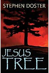 Jesus Tree Kindle Edition