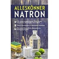 Alleskönner Natron: + mit einem ausgeglichenen Säure-Basen-Haushalt zu dauerhafter Gesundheit + ohne Chemikalien zu natürlicher Schönheit + die umweltfreundliche Alternative zu Reinigungsmitteln
