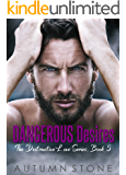 Dangerous Desires, The Destructive Love Series, Book #5