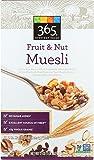 365 Everyday Value, Fruit & Nut Muesli, 17 oz