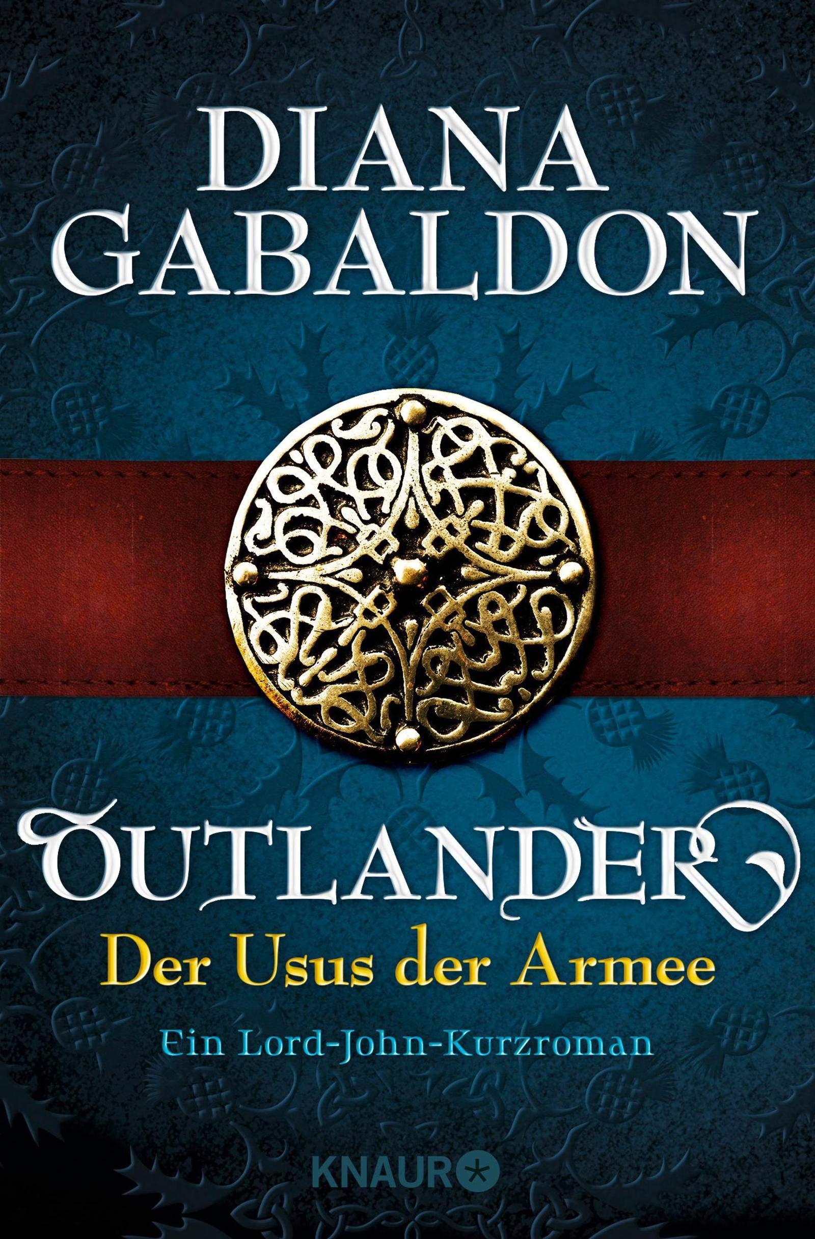 Outlander   Der Usus Der Armee  Ein Lord John Kurzroman