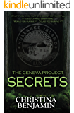 Secrets (The Geneva Project Book 2)