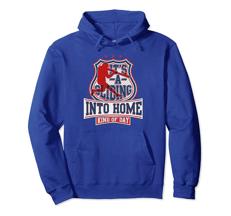 443bef7b4b Funny Baseball Player Hoodie For Men Women Sliding Into Home-ah my shirt  one gift