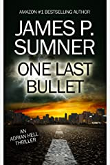 One Last Bullet: An Adrian Hell Thriller (Book #3) (Adrian Hell Series) Kindle Edition