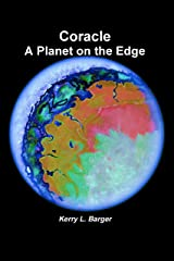 Coracle: A Planet on the Edge Kindle Edition