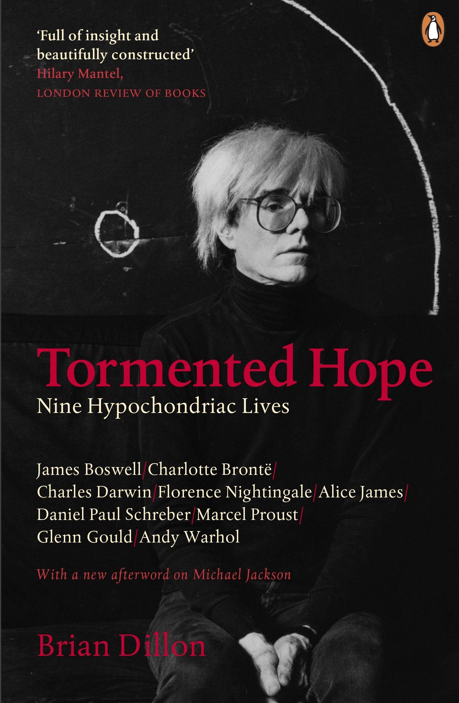 Download Tormented Hope: Nine Hypochondriac Lives PDF