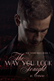 The Way You Look Tonight (The Standards Book 2)