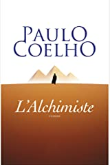 L'Alchimiste (French Edition) Kindle Edition