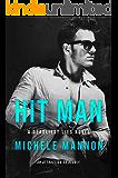 Hit Man: An Enemies-to-Lovers Romance (A Deadliest Lies Novel Book 3)