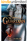 The Guardian (The Guardians of Eternal Life Book 1)