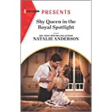Shy Queen in the Royal Spotlight (Once Upon a Temptation Book 3)