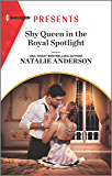 Shy Queen in the Royal Spotlight (Once Upon a Temptation Book 3) (English Edition)