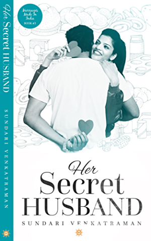 Her Secret Husband (Marriages Made in India Book 3)