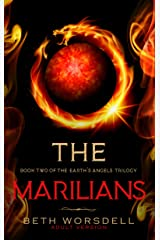 The Marilians: Adult version. Our Planet Dying, was just the beginning..... (The Earth's Angels Trilogy Book 2) Kindle Edition