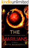 The Marilians: Adult version. Our Planet Dying, was just the beginning..... (The Earth's Angels Trilogy Book 2)