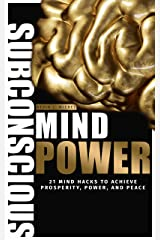 Subconscious Mind Power Kindle Edition