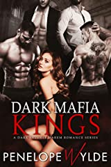 Dark Mafia Kings: A Stand Alone Dark Mafia Reverse Harem Romance (Dark Reverse Harem Romance Book 1) Kindle Edition