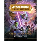 Star Wars: The High Republic: A Test of Courage