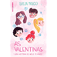 As Valentinas (Meus 15 anos)