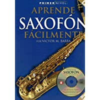 Primer Nivel: Aprende Saxofon Facilmente