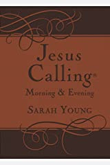 Jesus Calling Morning and Evening, with Scripture references (Jesus Calling®) Kindle Edition