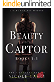 Beauty and the Captor: A Dark Romance Trilogy