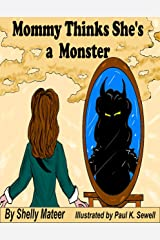 Mommy Thinks She's a Monster Kindle Edition