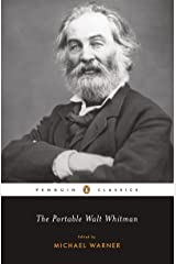 The Portable Walt Whitman (Penguin Classics) Kindle Edition