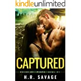 CAPTURED: An Adult Post-Apocalyptic Romance (Ruins of Playa Azul Book 1)