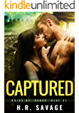 CAPTURED: An Adult Post-Apocalyptic Romance (Ruins of Playa Azul Book 1)