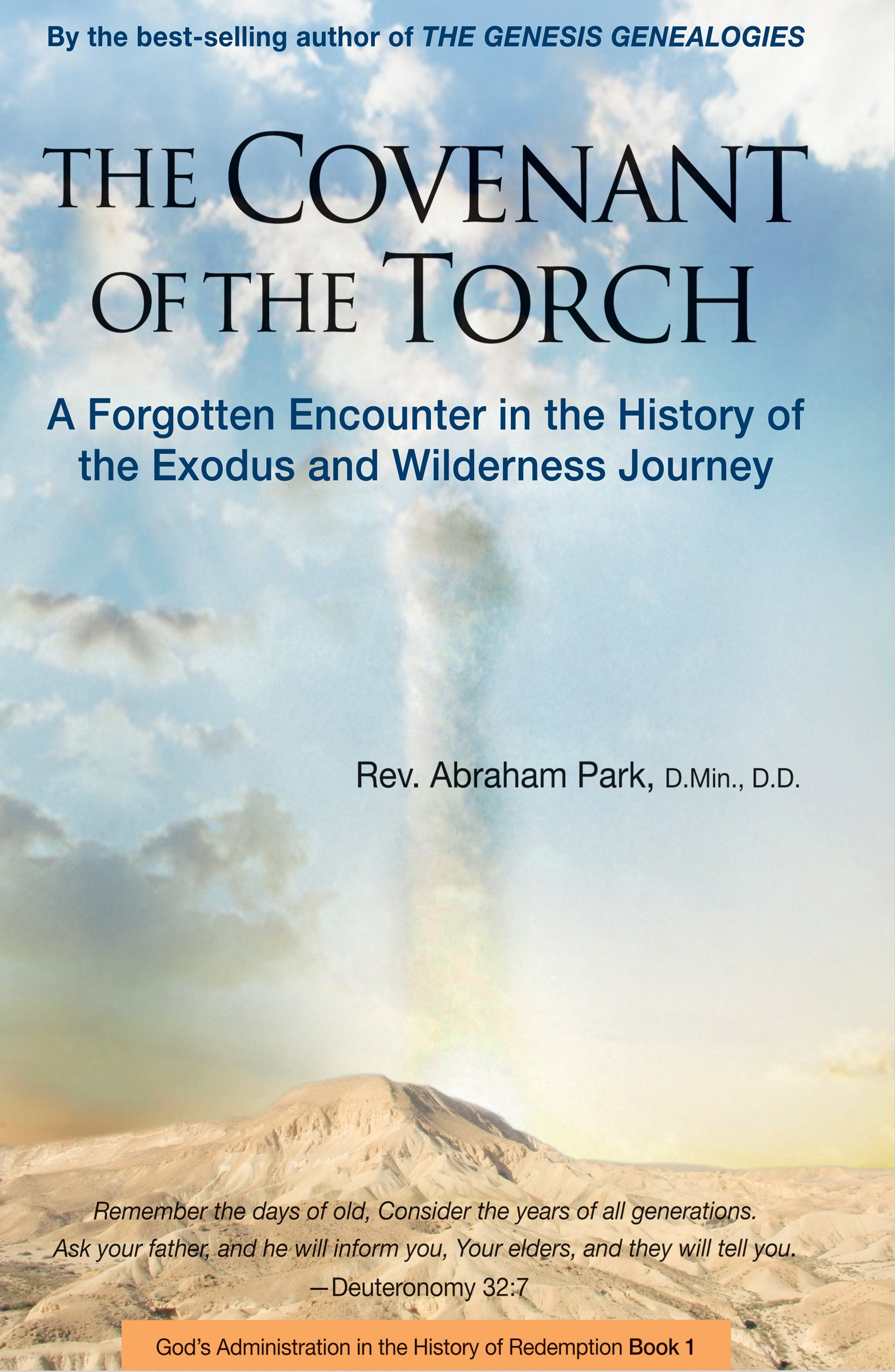 Download Covenant of the Torch: A Forgotten Encounter in the History of the Exodus and Wilderness Journey (Book 2) (History Of Redemption) pdf epub