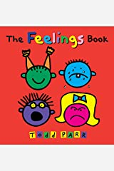 The Feelings Book (Todd Parr Classics) Kindle Edition