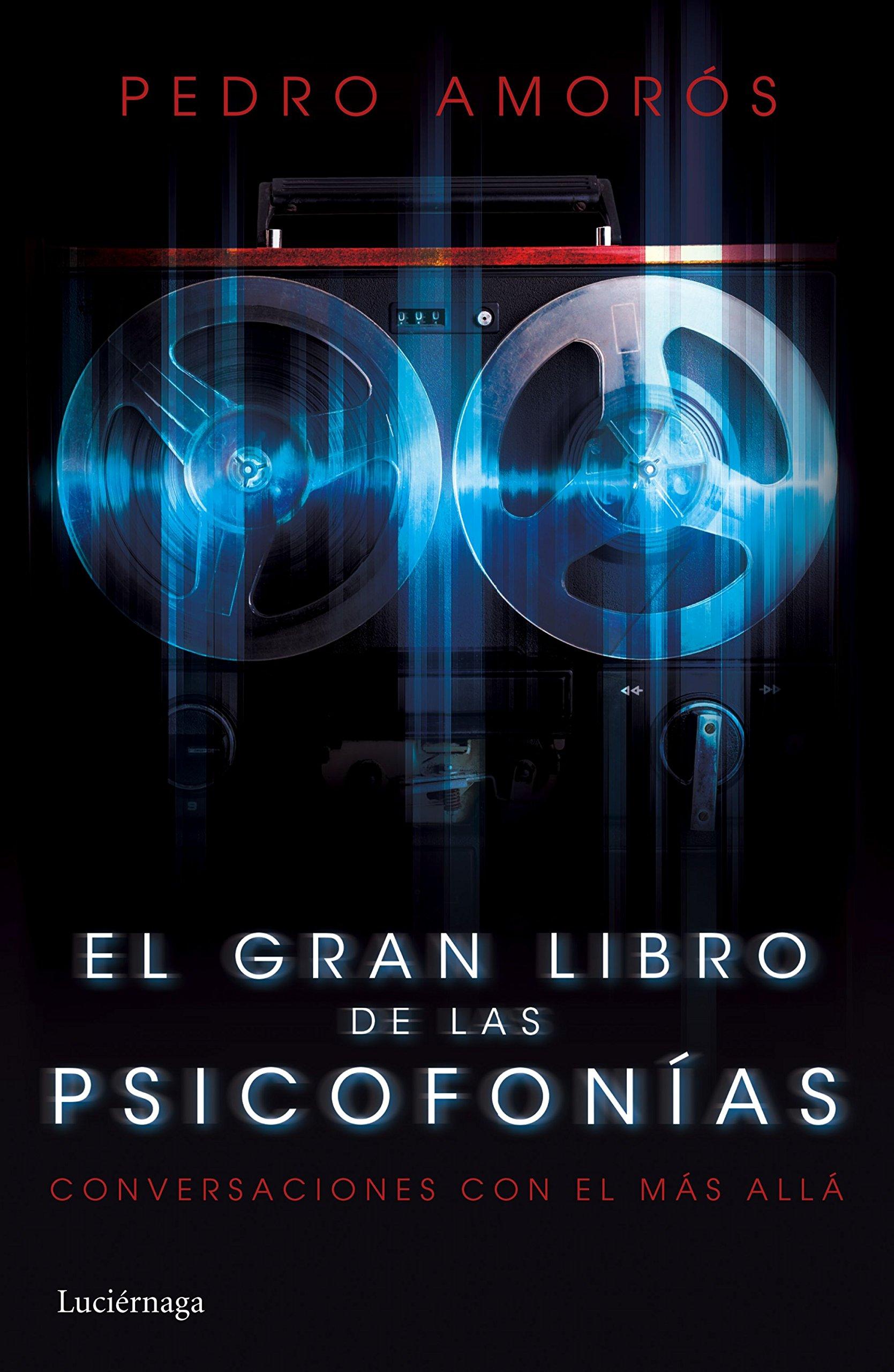 El gran libro de las psicofonías: Conversaciones con el Más Allá PRACTICA: Amazon.es: Amorós, Pedro: Libros