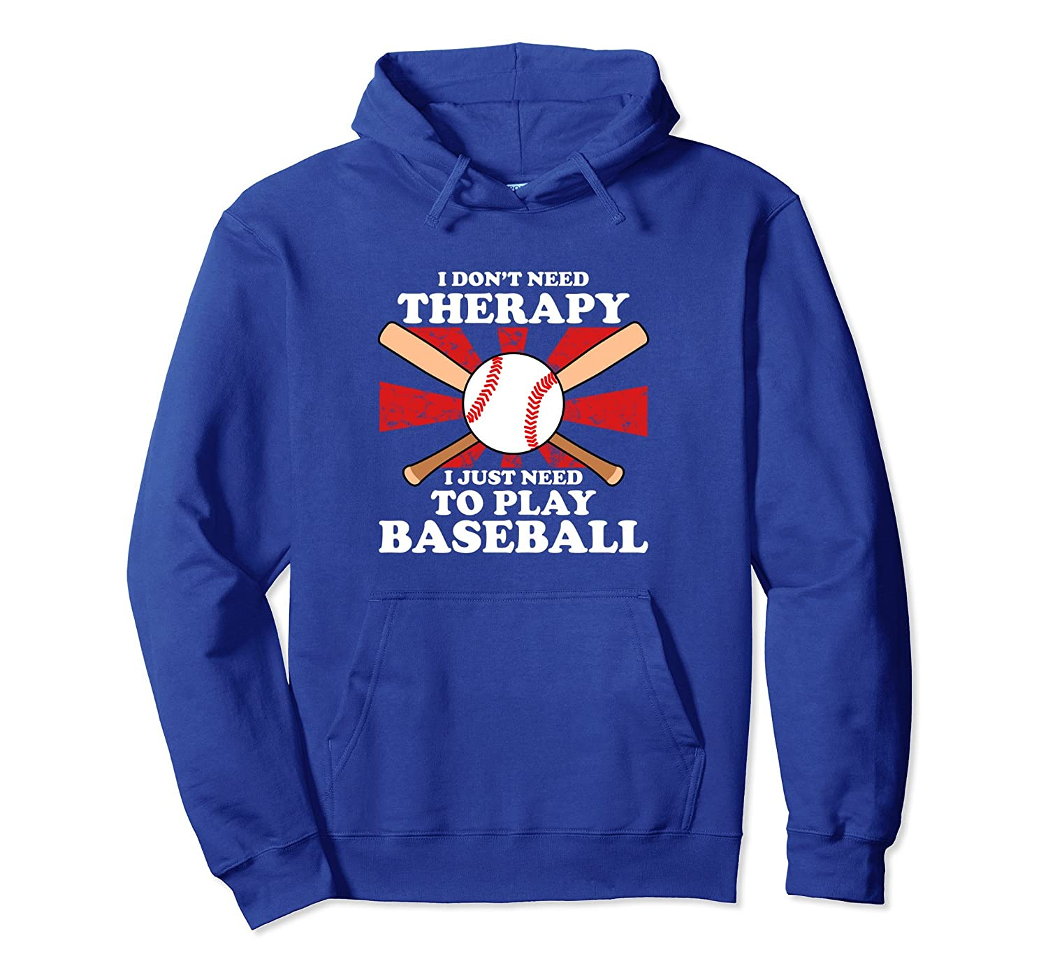 I Don't Need Therapy Funny Baseball Sports League Hoodie-mt